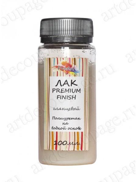 Лак Premium Finish, полиуретановый на водной основе, глянцевый, ProArt, 100мл.